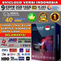 SVICLOUD INDONESIA IPTV TVBOX 9CORE 2GB/16GB 6K HDR 64BIT ANDROID 7.1 - BOX SAJA