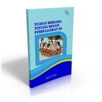 Tulisan Bersama tentang Desain Pembelajaran SD