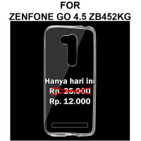 Ultra clear case Zenfone Go 4.5 ZB452KG softcase casing tpu thin