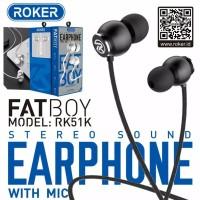 Headset Roker Fat Boy RK51K Earphone Handsfree Roker Original Garansi