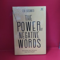The power of negative words bertumbuh dari kekuatan kata kata negatif