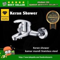 KERAN AIR/SHOWER STAINLESS STEEL KAMAR MANDI BATHTUB KUALITAS PREMIUM