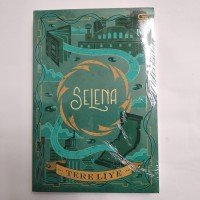 Buku Novel SELENA, Tere Liye