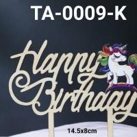 TA-0009-K Tulisan cake topper tulisan kayu happy birthday unicorn