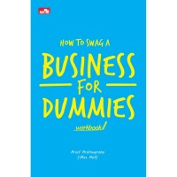 Buku How To Swag A Business For Dummies, ARIEF ARDINUGROHO