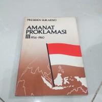Buku Presiden Sukarno AMANAT PROKLAMASI III 1956-1960