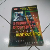 Buku Teknik Analisis Segmentasi & Targeting dalam Marketing