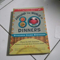 Buku Around the World in 80 Dinners, Petualangan Kuliner Spektakuler