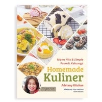 Buku Homamade Kuliner : Menu Hits & Simple Favorit, Adviany Kitchen