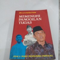 Buku DR AH NASUTION Memenuhi Panggilan Tugas Jilid 3 Pancaroba pertama
