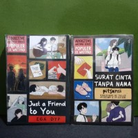 paket dua novel surat cinta tanpa nama just a friends to you