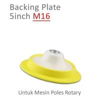 Promo!! Backing Plate Mesin Poles Mobil Rotary Diameter 5 inch Baut