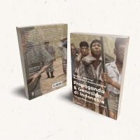 Propaganda dan Genosida di Indonesia Sejarah Rekayasa Hantu 1965