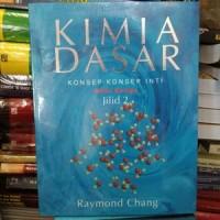 harga Kimia dasar jilid 2 edisi ketiga - raymond chang original vz Tokopedia.com