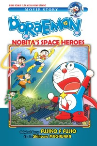 Komik Doraemon Nobitas Space Heroes ( Fujiko F Fujio )