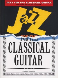 Buku Gitar Jazz for the Classical Guitar by John Zaradin
