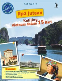 Rp 2 Jutaan Keliling Vietnam