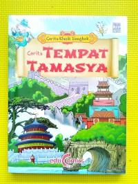 Seri Cerita Klasik Tiongkok : Cerita Tempat Tamasya
