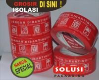 ISOLASI JANGAN DIBANTING / ISOLASI FRAGILE / LAKBAN COKLAT / ISOLASI