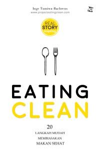 Eating Clean; 20  Langkah Mudah Membiasakan Makan Sehat
