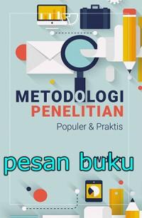 Buku Metodologi Penelitian: Populer & Praktis