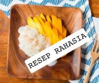 RESEP Mango sticky rice ketan mangga thailand