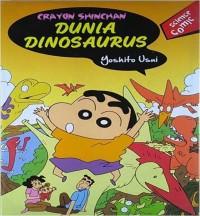 Komik Pengetahuan - Comic Science - Dunia Dinosaurus - Crayon Sinchan