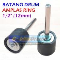"Batang Drum 1/2"" utk Amplas Ring As Mandrel Shaft 12mm Kertas Pasir"