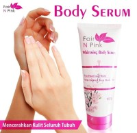 FAIR N PINK BODY SERUM LOTION 160ml ORIGINAL BPOM