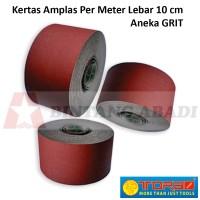 Tora Kertas Amplas Eceran Per Meter Lebar 10 cm Aneka Grit / Abrasive