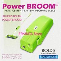 BATERAI RECHARGEABLE POWER BROOM BOLDe 100% ORI | Baterai POWER BROOM