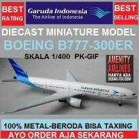 DIECAST MINIATURE PESAWAT GARUDA INDONESIA BOEING B777-300ER