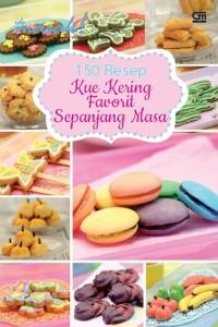 Buku A 150 Resep Kue Kering Favorit Sepanjang Masa - Ide Masak