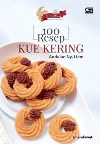 Buku A 100 Resep Kue Kering Andalan Ny. Liem - Chendawati