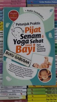 harga Buku petunjuk praktis pijat senam&yoga sehat untuk bayi ori in Tokopedia.com