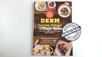 DEBM: Diet Enak, Bahagia, dan Menyenangkan by Robert Hendrick Liembono