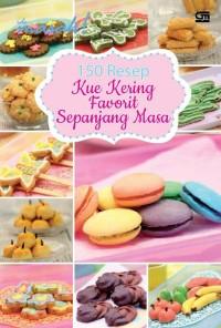 150 Resep Kue Kering Favorit Sepanjang Masa / Ide Masak
