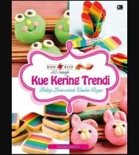 Step by Step 50 Resep Kue Kering Trendi Ny. Liem / Chendawati