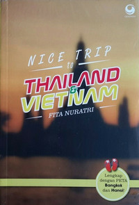 NICE TRIP TO THAILAND & VIETNAM