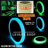 Luminous Tape Stiker Isolasi Lakban Fosfor Glow in the Dark 1 x 300 cm