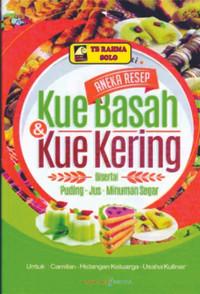 Aneka Resep Kue Basah & Kue Kering– Sylvia Astuti - Lingkar Media