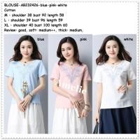 Baju Atasan Bordir Blouse Wanita Korea Import AB232426 Pink Biru Putih