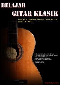 Buku Panduan Belajar Gitar Klasik