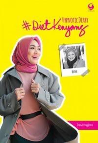 Hypnotic Diary ( seri Diet kenyang ) Oleh Dewi Hughes #dietkenyang