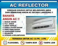 AC Reflector -Akrilik AC - AC Shield - Talang AC - Penahan Angin AC