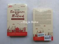 Trip to Lite Singapore & Thailand - Silvia Hadrun