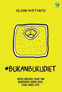 Bukan Buku Diet Oleh Alvin Hartanto