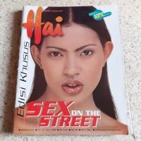 Majalah Hai Edisi Khusus Sex on The Street