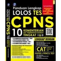 Buku Panduan Lengkap Lolos Tes CPNS, 10 Kementrian & Pemerintah Daerah