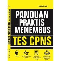 Buku Panduan Praktis Menembus Tes CPNS